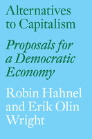 Alternatives to Capitalism - Robin Hahnel