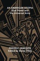 An American Utopia - Fredric Jameson