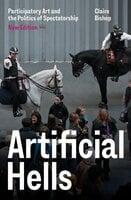Artificial Hells - Claire Bishop
