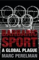 Barbaric Sport - Marc Perelman