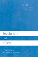 Secularism and Africa - Jim Harries