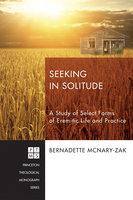 Seeking in Solitude - Bernadette McNary-Zak