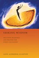Seeking Wisdom - Jann Aldredge-Clanton