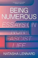 Being Numerous - Natasha Lennard