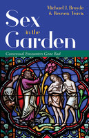 Sex in the Garden - Reuven Travis, Michael J. Broyde