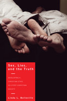 Sex, Lies, and the Truth - Linda L. Belleville