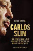 Carlos Slim - Diego Osorno