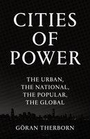 Cities of Power - Göran Therborn