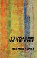 Class, Crisis and the State