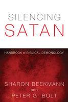 Silencing Satan - Sharon Beekmann, Peter G. Bolt