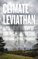 Climate Leviathan - Geoff Mann
