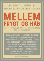 Mellem frygt og håb - Michael Bach Henriksen, Bjørg Tulinius