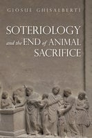 Soteriology and the End of Animal Sacrifice - Giosuè Ghisalberti
