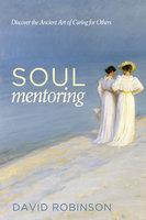 Soul Mentoring - David Robinson