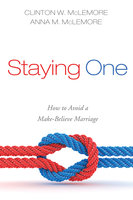 Staying One - Clinton W. McLemore, Anna M. McLemore