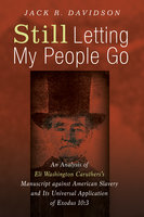 Still Letting My People Go - Jack R. Davidson
