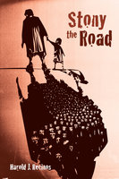 Stony the Road - Harold J. Recinos