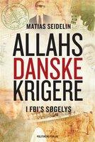 Allahs danske krigere - Matias Seidelin
