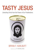 Tasty Jesus - Bryan Hurlbutt