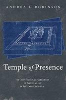 Temple of Presence - Andrea L. Robinson