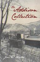 The Addison Collection - John W. Newton