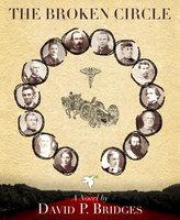 The Broken Circle - David P. Bridges