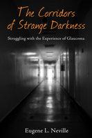 The Corridors of Strange Darkness - Eugene L. Neville