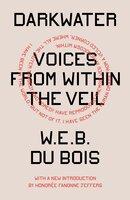 Darkwater - W.E.B. Du Bois