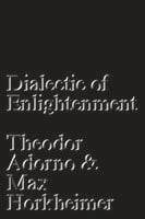 Dialectic of Enlightenment - Theodor Adorno
