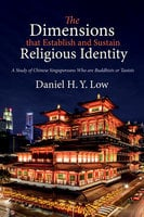 The Dimensions that Establish and Sustain Religious Identity - Daniel H. Y. Low