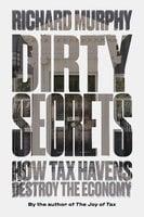 Dirty Secrets - Richard Murphy