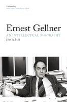 Ernest Gellner - John A Hall