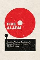 Fire Alarm - Michael Löwy