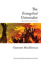 The Evangelical Universalist - Gregory MacDonald
