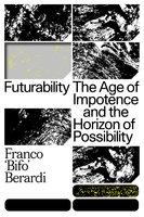 "Futurability - Franco ""Bifo"" Berardi"