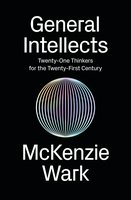 General Intellects - McKenzie Wark