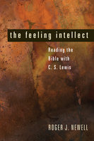The Feeling Intellect - Roger J. Newell