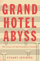 Grand Hotel Abyss - Stuart Jeffries