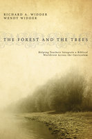 The Forest and the Trees - Wendy Widder, Richard A. Widder