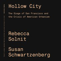 Hollow City - Rebecca Solnit