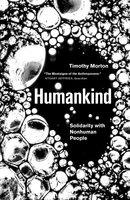 Humankind - Timothy Morton