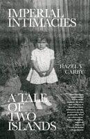 Imperial Intimacies - Hazel V. Carby