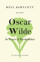 In Praise of Disobedience - Oscar Wilde