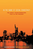 In the Name of Social Democracy - Gerassimos Moschonas