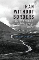Iran Without Borders - Hamid Dabashi
