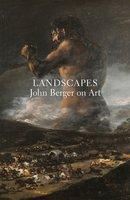 Landscapes - John Berger