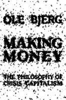 Making Money - Ole Bjerg