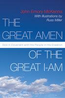 The Great AMEN of the Great I-AM - John E. McKenna