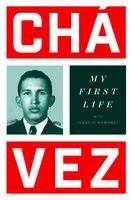 My First Life - Hugo Chávez