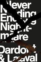Never Ending Nightmare - Pierre Dardot, Christian Laval
